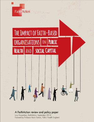 the cover of New FaithAction report: The Impact of Faith-Based Organisations on Public Health and Social Capital
