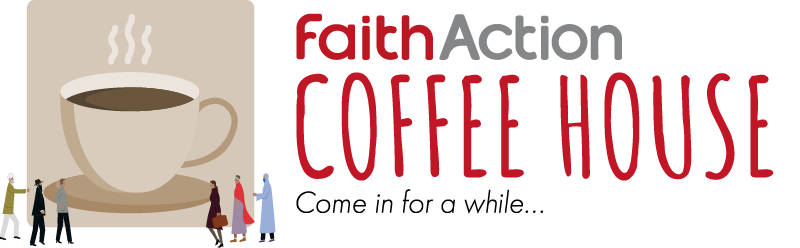 The FaithAction Coffee House
